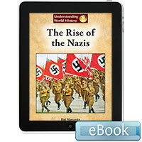Understanding World History: The Rise of the Nazis