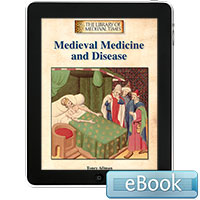 The Library of Medieval Times: Medieval Medicine and Disease