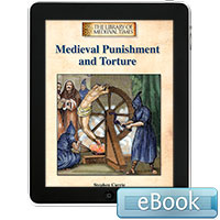 The Library of Medieval Times: Medieval Punishment and Torture