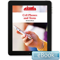 Cell Phones and Society: Cell Phones and Teens