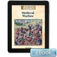 The Library of Medieval Times: Medieval Warfare