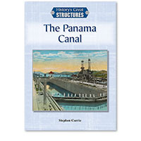 History's Great Structures: The Panama Canal