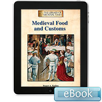 The Library of Medieval Times: Medieval Food and Customs