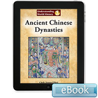 Understanding World History: Ancient Chinese Dynasties