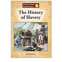 Understanding World History: The History of Slavery