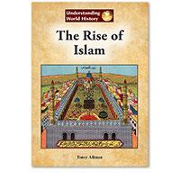 Understanding World History: The Rise of Islam