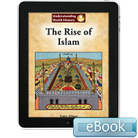 Understanding World History: The Rise of Islam