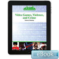 Video Games and Society: Video Games, Violence, and Crime