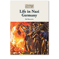 Living History: Life in Nazi Germany
