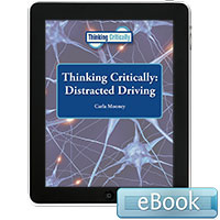 Thinking Critically: Distracted Driving eBook