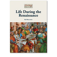 Living History: Life During the Renaissance