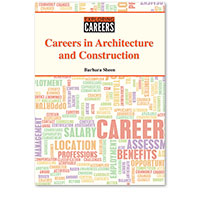 Exploring Careers: Careers in Architecture and Construction