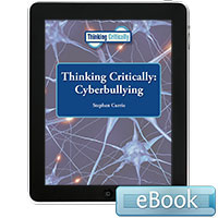 Thinking Critically: Cyberbullying eBook