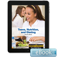 Compact Research: Teen Well-Being: Teens, Nutrition, and Dieting eBook