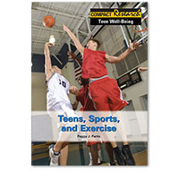 Compact Research: Teen Well-Being: Teens, Sports, and Exercise