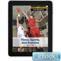 Compact Research: Teen Well-Being: Teens, Sports, and Exercise eBook