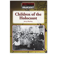 Understanding the Holocaust: Children of the Holocaust