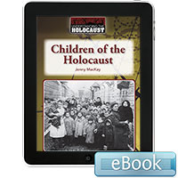 Understanding the Holocaust: Children of the Holocaust eBook