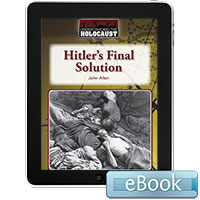 Understanding the Holocaust: Hitler's Final Solution eBook