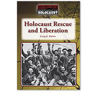 Understanding the Holocaust: Holocaust Rescue and Liberation