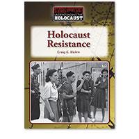 Understanding the Holocaust: Holocaust Resistance