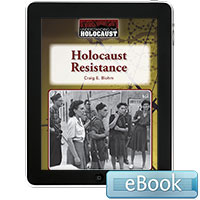 Understanding the Holocaust: Holocaust Resistance  eBook
