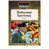 Understanding the Holocaust: Holocaust Survivors