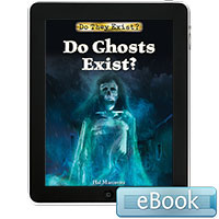 Do They Exist?: Do Ghosts Exist? eBook