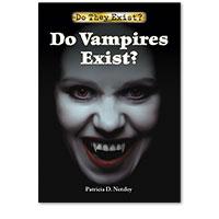 Do They Exist?: Do Vampires Exist?