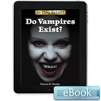 Do They Exist?: Do Vampires Exist? eBook
