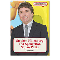 Contemporary Cartoon Creators: Stephen Hillenburg and SpongeBob SquarePants