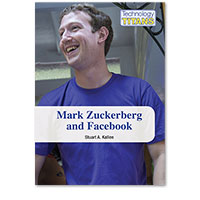 Technology Titans: Mark Zuckerberg and Facebook