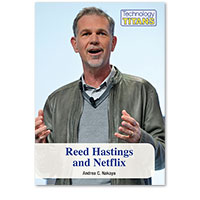 Technology Titans: Reed Hastings and Netflix