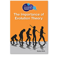 The Importance of Scientific Theory: The Importance of Evolution Theory