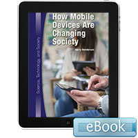 Science, Technology, and Society: How Mobile Devices Are Changing Society eBook