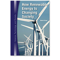 Science, Technology, and Society: How Renewable Energy Is Changing Society