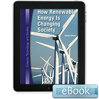 Science, Technology, and Society: How Renewable Energy Is Changing Society eBook