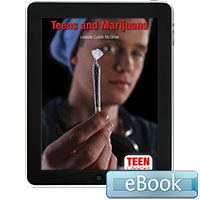 Teen Choices: Teens and Marijuana eBook
