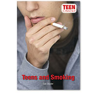 Teen Choices: Teens and Smoking