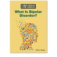 Understanding Mental Disorders: What Is Bipolar Disorder?