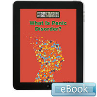 Understanding Mental Disorders: What Is Panic Disorder? eBook