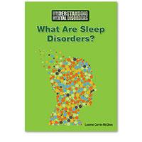 Understanding Mental Disorders: What Are Sleep Disorders?