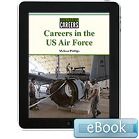 Military Careers: Careers in the US Air Force eBook