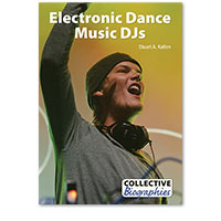 Collective Biographies: Electronic Dance Music DJs