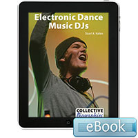 Collective Biographies: Electronic Dance Music DJs eBook