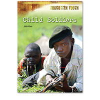 Forgotten Youth: Child Soldiers