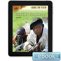 Forgotten Youth: Child Soldiers eBook
