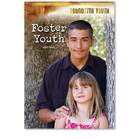 Forgotten Youth: Foster Youth