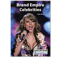 Collective Biographies: Brand Empire Celebrities