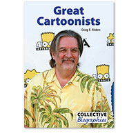Collective Biographies: Great Cartoonists